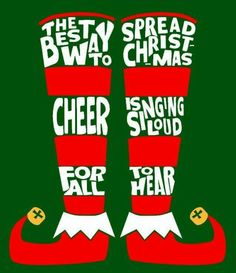 The best way to spread Christmas cheer is singing loud for all to hear - Buddy The Elf Christmas Vinyl, Christmas Quotes, Christmas Shirts, Christmas And New Year, Christmas Holidays, Christmas Sweaters, Christmas Crafts, Xmas, Christmas Wreaths