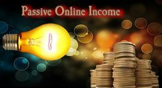 A Standard Guide for Passive Online Income. For entrepreneurs who are unable to give 100% of their time, the web holds wealth produce passive online income.