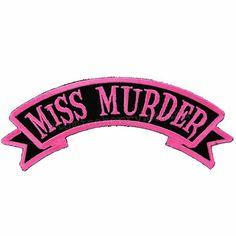 Miss Murder Name Tag Horror Dead Kreepsville Embroidered Iron On Applique Patch Elektra Natchios, Rosalie Hale, Karin Uzumaki, John Rambo, Veuve, Mileena, Trigger Happy Havoc, Character Aesthetic, Girl Gang Aesthetic