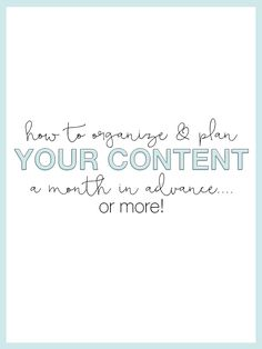 How To Organize & Plan Your Content a Month In Advance - The Alisha Nicole