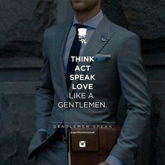 Piensa como actuar Habla de Amor Cómo un caballero