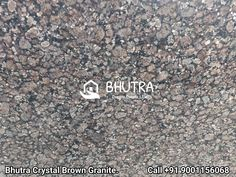Crystal Brown Granite Is A Very Unique Quality Gray Granite In Many Different Sheds With Crystalline Brown Color Mineral. It Shows The Quality Of Natural Stones. Crystal Brown Granite Is Heat Resistant & Long Lasting Stone Because It Doesn't Looses Its Color And Shine. It Is Famous For Its Uniqueness And For Their Seamless Finish And Texture. It Is Perfect For Interior Wall And Floor Applications. We Are India's Leading Manufactures And Exporters Of Granite Products. We Offer A Wide Range Of… Brown Granite, Granite Tops, Granite Slab, Granite Suppliers, Marble Price, Sheds, Natural Stones, Mineral, Range