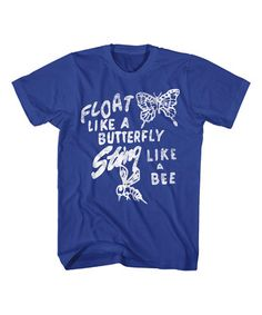 $14.99 marked down from $25! Royal Blue 'Float Like A Butterfly' Tee - Men's Regular #muhammadali #saying #sale #boxing #gift #forhim #fathersday #zulilyfinds