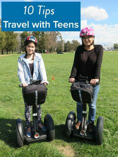 10 tips for traveling with teens