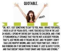Love her and this show. TV Quote – 'New Girl' / Zooey Deschanel New Girl Quotes, Tv Quotes, Quotable Quotes, Quotes To Live By, Epic Quotes, Jack Kerouac, The Words, Jon Stewart, Einstein