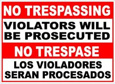 Now Available at Signs by Salagraphics  Bilingual No Tres... http://salagraphics.com/products/bilingual-no-trespassing-violators-prosecuted-sign?utm_campaign=social_autopilot&utm_source=pin&utm_medium=pin Great Deals on Signs and Decals