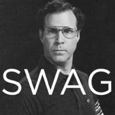 Will Ferrel....has swag