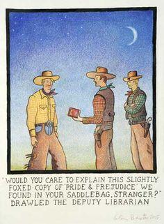 Librarians of the wild west. Dangerous folk.