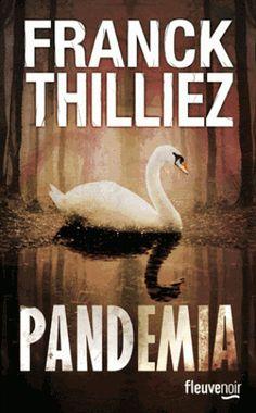 Pandemia par Franck Thilliez