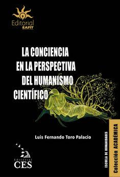 La conciencia en la perspectiva del humanismo científico Editorial, Movies, Movie Posters, Perspective, School, Libros, Films, Film Poster, Cinema