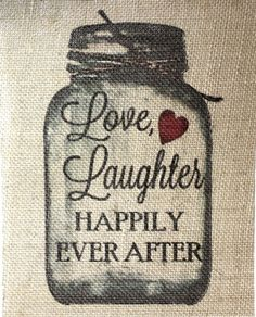 Rustic VINTAGE Chic Country Burlap Wedding SIGN LOVE LAUGHTER MASON JAR 8X10 #STUFFcc