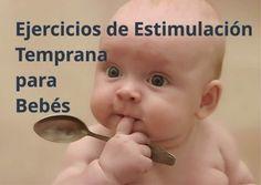 Conoce ejercicios de estimulación o atención temprana para bebés que desarrollan su psicomotricidad, habilidades de comunicación, y mucho más