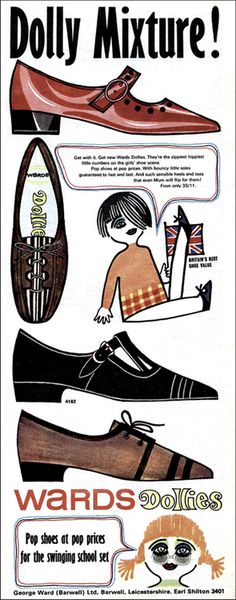 WARDS DOLLIES, Pop shoes at pop prices for the swinging school set, 1967.