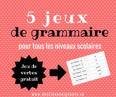 5 secondary elementary grammar games - Learn and teach you Grammar Games, Spelling And Grammar, High School French, French Grammar, French Classroom, French Immersion, Teaching French, High School Students, Language