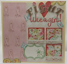 """Fight Like a Girl Cricut Layout  Fight: Hello Kitty Font cut at 1.45"""" """"like a girl!"""": Designer's Calendar cut at 2.0"""" Breast Cancer Ribbons: Designer's Calendar cut at 2.0"""" Scallop circles (these were cut in half, theyre in the top right and bottom left corners): Mini Monograms Journaling Box (I welded a flower to the original journalingbox using my Gypsy to create my own custom journaling spot): Storybookcut at 3.23"""" Butterflies: Storybook cut at 1.35"""" Flourish: Storybook cut at 1""""…"""
