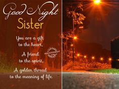 Good Night Wishes For Sister - Good Night Pictures Goid Night, Good Night All, Good Night Sweet Dreams, Good Night Image, Good Night Family, Good Night Greetings, Good Night Messages, Night Wishes, Cute Sister Quotes