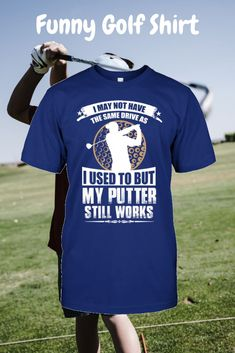 golfer boyfriend,golf tips,golfer dads,golfer men Funny Golf Shirts, Cool Shirts, Best Golf Club Sets, Mens Golf Fashion, Ready For First, Golf Gifts For Men, Golf Quotes, Golf Sayings, Golf Humor