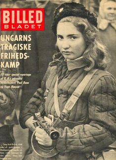 Erika Szeles was a young soldier and nurse in the Hungarian Revolution of  1956. When her photo was taken by a Danish photographer her image graced  the covers of several European magazines and she became an international  symbol of the revolution.  Szeles was born to Jewish parents in 1941 and raised solely by her mother  after her father's death in a Nazi concentration camp. At age 14 she  trained as a cook at the Hotel Béke in Budapest. While her mother was a  hardline communist, Szeles…