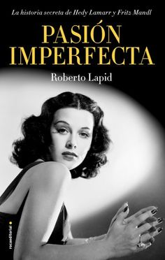 Buy Pasión imperfecta by  Roberto Lapid and Read this Book on Kobo's Free Apps. Discover Kobo's Vast Collection of Ebooks and Audiobooks Today - Over 4 Million Titles! Editorial, Hedwig, Salzburg, Book Format, Falling In Love, Audiobooks, Im Not Perfect, Ebooks, Castle