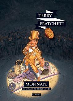 Nouvelle édition ! Monnayé de Terry Pratchett, Les Annales du Disque-monde (livre 36, 2018) ©Paul Kidby / Leraf