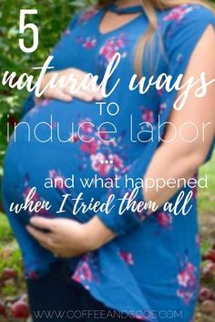 Have you passed your due date? Try these natural ways to help induce labor naturally. Meet your sweet baby today! Pregnancy   Labor   Delivery   Baby