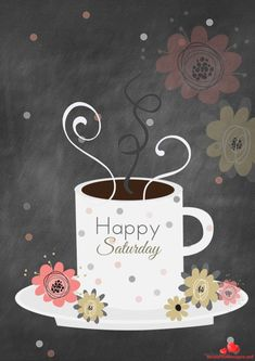 Happy Saturday Happy Tuesday Quotes, Happy Saturday, Happy Weekend, Happy Quotes, Weekend Days, Infusion Bio, Make Your Own Coffee, Tagalog Love Quotes, First Relationship