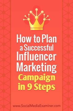 marketing campaign Wondering how to implement an influencer marketing campaign Looking for a plan to In this article, youll discover nine steps to plan and execute an influencer marketing campaign. Inbound Marketing, Influencer Marketing, Facebook Marketing, Business Marketing, Internet Marketing, Online Marketing, Marketing Communications, Affiliate Marketing, Digital Marketing
