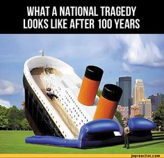 I wonder if we'll have twin towers bouncy castles in 100 years.