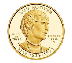 US Gold Coins Lou Hoover 2014 10 Dollars First Spouse Gold Coin