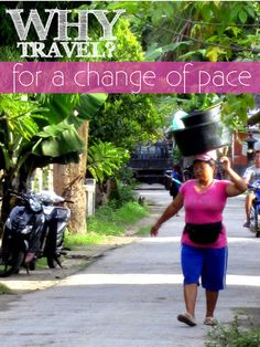 Why travel? For a change of pace. What's your why? #travel #WhyTravel #Indonesia #NusaLembongan #streetlife