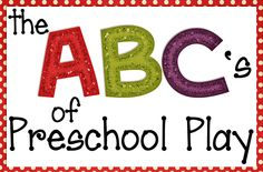 It's a Long Story: ABCs of Preschool Play: Day 1