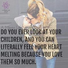 Every single day   My babies are my reason for existing. I'm nothing without them. I am, & always will be... Mom... to two of the most amazing humans in existence!