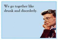 go-together-like-drunk-disorderly-ecard