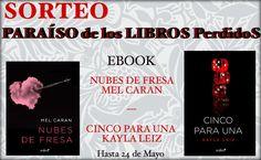 SORTEO INTERNACIONAL Otro sorteo de libros digitales. En esta ocasión damos las gracias a las escritoras Mel Caran y Kayla Leiz por su colaboración. Gracias a ellas os ofrecemos: -Nubes de fresa &#…