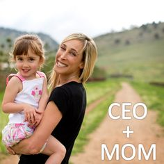 CEO MOM How to run a business & be a mom