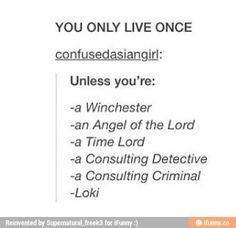 Or a X-Men, Jack Harkness, Harry Potter...