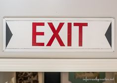Vintage Exit Sign from an Old Drawer - Infarrantly Creative Corner Space, Exit Sign, Old Drawers, Cute Diys, Vintage Signs, Alter, Read More, Diy Home Decor, Upcycle