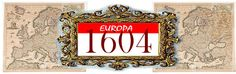 Un Diario del Siglo XVII: EUROPA 1604