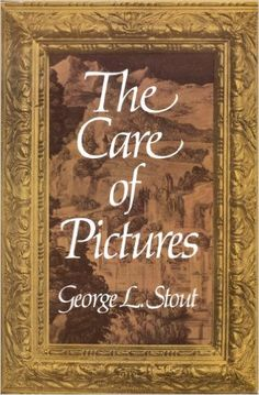 The Care of Pictures: George Leslie Stout: 9780486231655: Books - Amazon.com