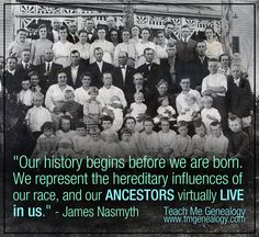 James Nasmyth Quote about Ancestors Genealogy Quotes, Family Genealogy, James Nasmyth, Family History Quotes, Pedigree Chart, Genealogy Search, Irish Quotes, Personal History, Quotes