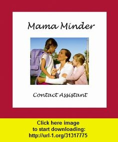 Mama Minder, iphone, ipad, ipod touch, itouch, itunes, appstore, torrent, downloads, rapidshare, megaupload, fileserve