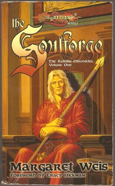 The Soulforge. by Margaret Weis. Dragon Lance. The Raistlin Chronicles, Volume One.