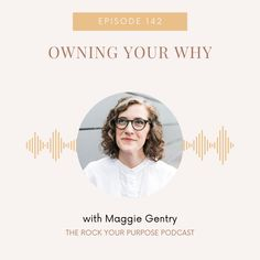 At the heart of purpose-led leadership and coaching is your Why. Listen to Episode 142 of the Rock Your Purpose Podcast with special guest Maggie Gentry and learn about Owning Your Why. Purpose Driven Life, Leadership Coaching, Free Training, Special Guest, Coaches, Vulnerability, Mindset, Led, Rock