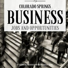 Kick-start your job search with this primer: Colorado Springs Business and Job Opportunities. Comment here on this pin or PM me if you are looking for specific information