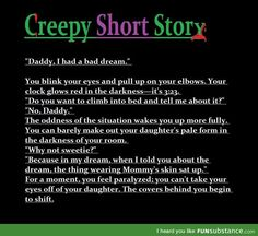 FunSubstance - Funny pics, memes and trending stories Short Creepy Stories, Short Horror Stories, Spooky Stories, Weird Stories, Ghost Stories, Creepy Horror, Spooky Scary, Creepy Quotes, Scary Poems