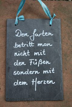 Den Garten betritt man nicht mit den Füßen sondern mit dem Herzen Schieferpla… The garden is not entered with the feet but with the heart slate plate Size: about 30 x 20 cm Weight: about 750 g inscribed with a waterproof paint drilled with a … Hydrangea Seeds, Waterproof Paint, Garden Quotes, Gnome Garden, Wooden Doors, Dream Garden, Beautiful Gardens, Low Maintenance Garden, Slate