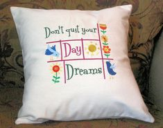 Pillow Cover Don't Quit Your Day Dreams  by CustomizedGiftForYou