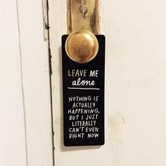 "DIY Leave Me Alone Door Hanger Free Printable from Adam J. Kurtz.For your friends or kids when ""Do Not Disturb"" is not enough.First seen at Swiss Miss who wrote:  Last week I discovered this Leave Me Alone door hanger by Adam J.Kurtz. I tweeted at him to tell him just how much I love it and he promptly made a Downloadable PDF.  From Adam J. Kurtz:  You can make these for yourself with my printable PDF, which fit two per page. Print it out on a sheet of card stock, or reinforce with some…"