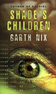 Shade's Children/Garth Nix