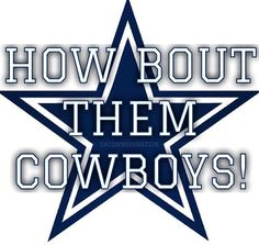 How 'Bout Them Cowboys